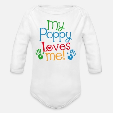 Poppy My Poppy Loves Me Grandson Gift - Organic Long Sleeve Baby Bodysuit