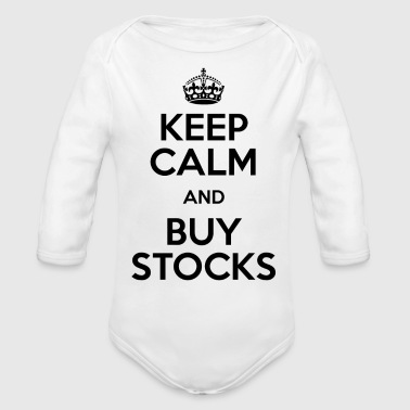 KEEP CALM AND BUY STOCKS - Organic Long Sleeve Baby Bodysuit