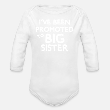Big Promoted To Big Sister - Organic Long Sleeve Baby Bodysuit