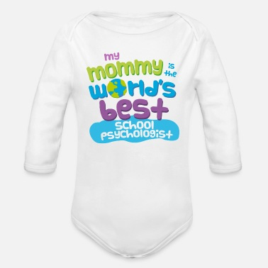 Psychologist School Psychologist Mom - Organic Long Sleeve Baby Bodysuit