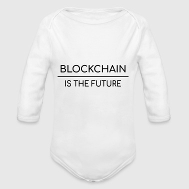 Blockchain is the future - Long Sleeve Baby Bodysuit