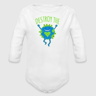 Destroy The Patriarchy Not The Earth - Long Sleeve Baby Bodysuit