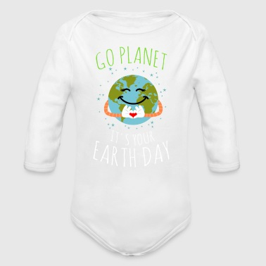 Go Planet It's Your Earth Day - Long Sleeve Baby Bodysuit