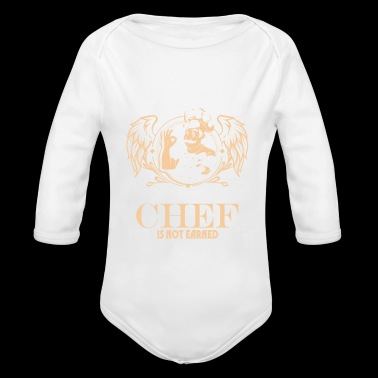 The Title Chef Is Not Earned T Shirt - Long Sleeve Baby Bodysuit