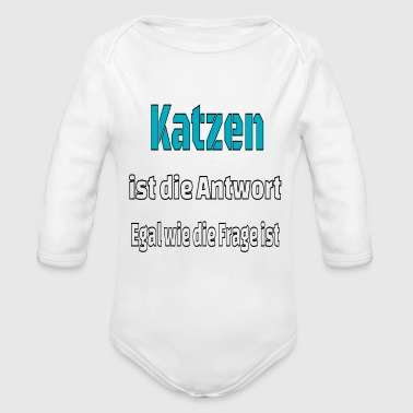 Cat cat cats is the answer present cat lover - Organic Long Sleeve Baby Bodysuit