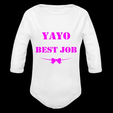 Being YaYo is best job ever - Organic Long Sleeve Baby Bodysuit