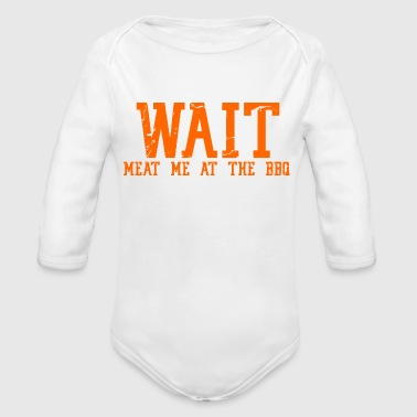 Funny BBQ barbecue grill Humor Statement Gift Idea - Organic Long Sleeve Baby Bodysuit