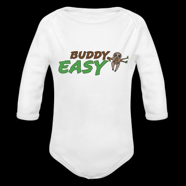 Easy buddy , funny gift idea, sloth - Long Sleeve Baby Bodysuit