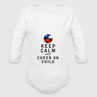 Keep Calm and Cheer On Chile - Organic Long Sleeve Baby Bodysuit