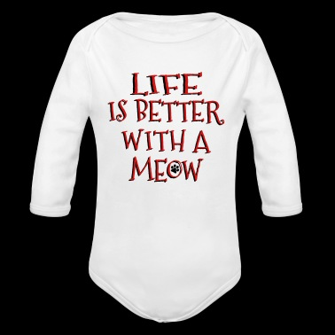 Life Is Better With A Meow - Long Sleeve Baby Bodysuit