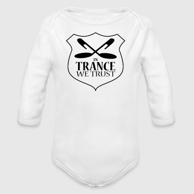 In Trance We Trust - Babies One Piece - White - Organic Long Sleeve Baby Bodysuit