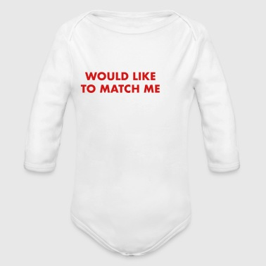matches me on tinder - Long Sleeve Baby Bodysuit