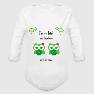 I'm so Irish my hooters are green! - Long Sleeve Baby Bodysuit