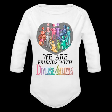 We Are Friends With DiverseAbilities - Long Sleeve Baby Bodysuit