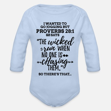Black Proverbs 28 1 I Wanted to Go Jogging but Laz - Organic Long-Sleeved Baby Bodysuit