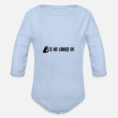 Ok ok is no longer ok - Organic Long-Sleeved Baby Bodysuit