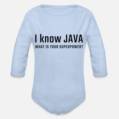 Java I know JAVA - what is your superpower - Organic Long-Sleeved Baby Bodysuit
