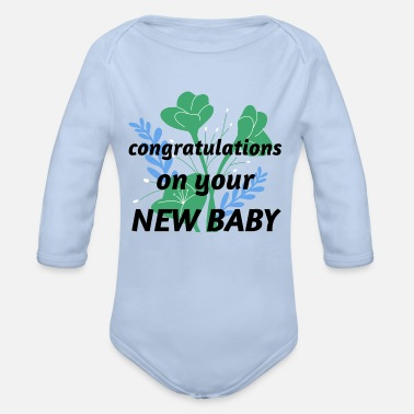 Congratulations congratulations on your new baby - Organic Long-Sleeved Baby Bodysuit