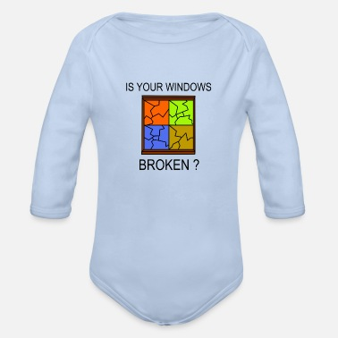 Windows Broken Windows - Organic Long-Sleeved Baby Bodysuit
