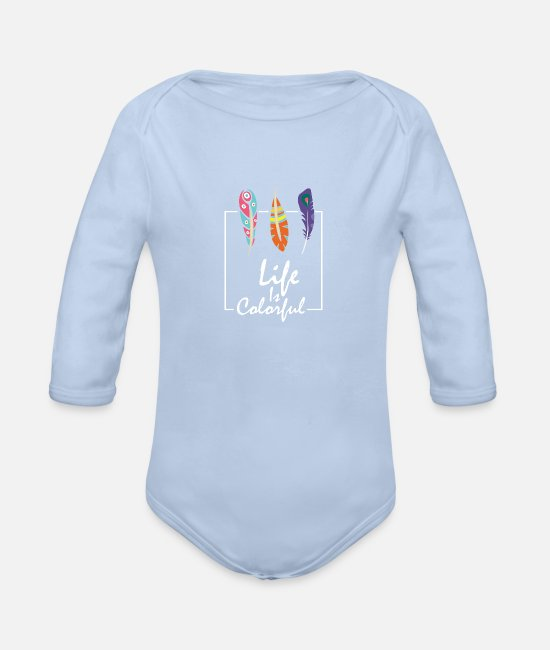Colorful Life Baby One Pieces - life is colorful, be colorful - Organic Long-Sleeved Baby Bodysuit sky