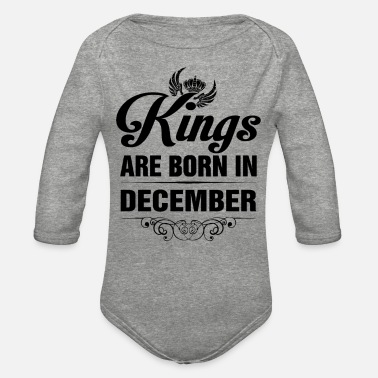 Born In December Kings are born in December - Organic Long-Sleeved Baby Bodysuit