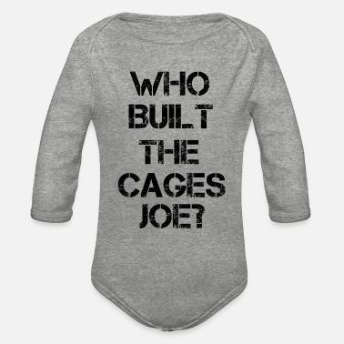 Democratic Party Who built the cages joe? - Organic Long-Sleeved Baby Bodysuit