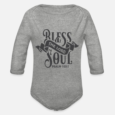 Religious Religious Sayings - Organic Long-Sleeved Baby Bodysuit