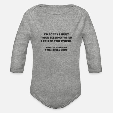 I'm Sorry - Organic Long-Sleeved Baby Bodysuit