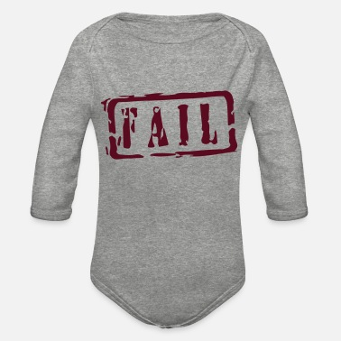 Fail fail - Organic Long-Sleeved Baby Bodysuit