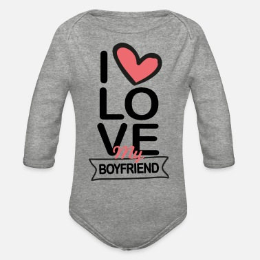 Boyfriend I love my Boyfriend - Organic Long-Sleeved Baby Bodysuit