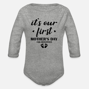First happy first mothers day - Organic Long-Sleeved Baby Bodysuit