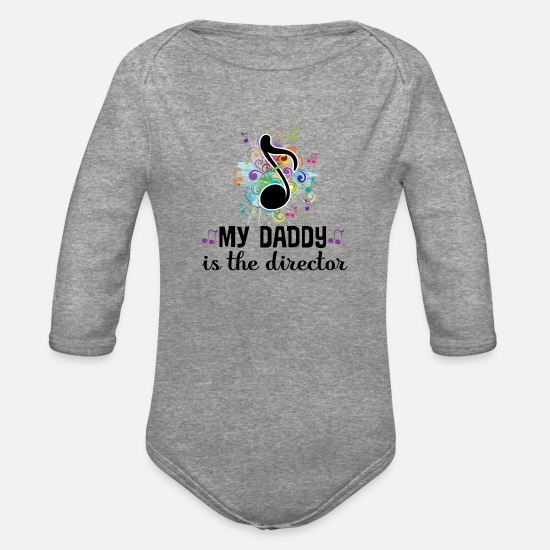 Music Baby Clothing - My Daddy is the Music Director - Organic Long-Sleeved Baby Bodysuit heather gray