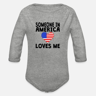 America Someone In America Loves Me - Organic Long-Sleeved Baby Bodysuit