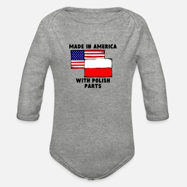 America Made In America With Polish Parts - Organic Long-Sleeved Baby Bodysuit