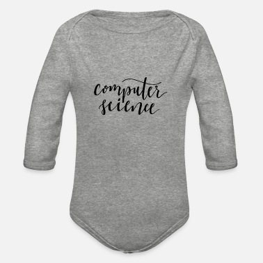 Computer Science computer science - Organic Long-Sleeved Baby Bodysuit
