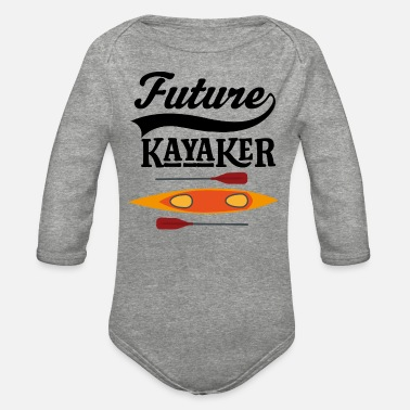 Kayak Kayaking Future Kayaker - Organic Long-Sleeved Baby Bodysuit