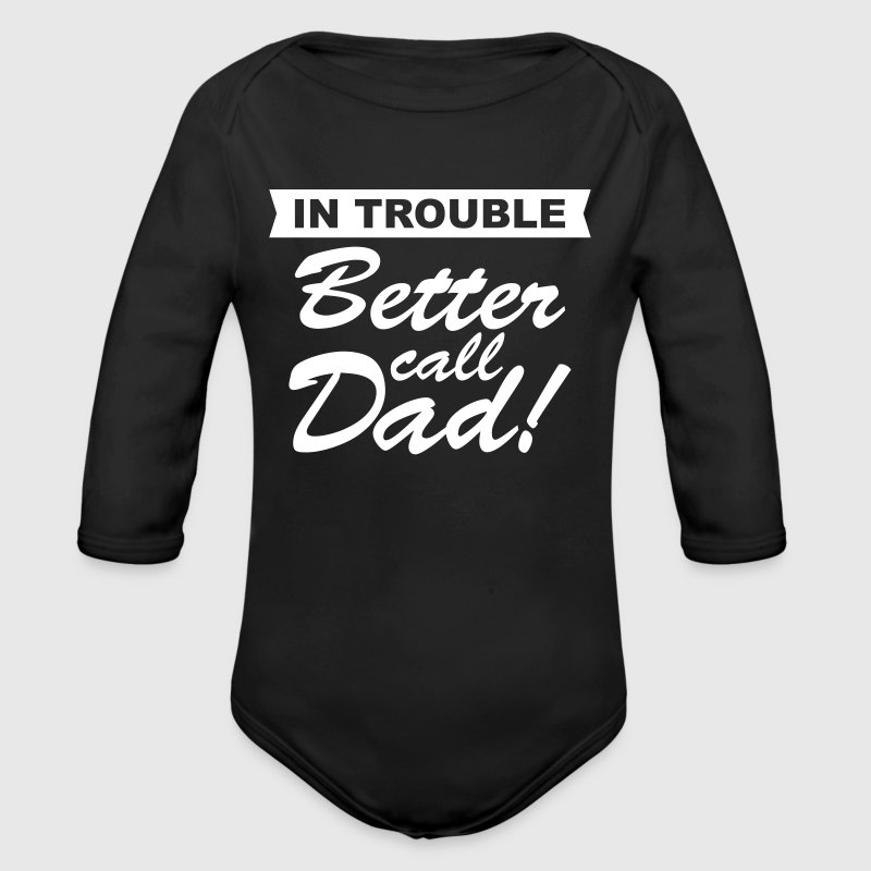 Better Call Dad - Organic Long Sleeve Baby Bodysuit