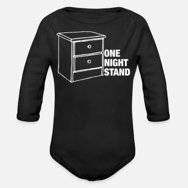 Stand One Night Stand - Organic Long-Sleeved Baby Bodysuit