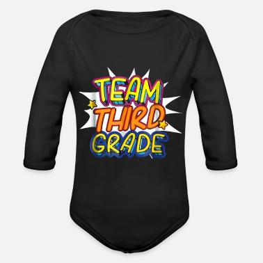 Team Third Grade Back To School - Organic Long-Sleeved Baby Bodysuit