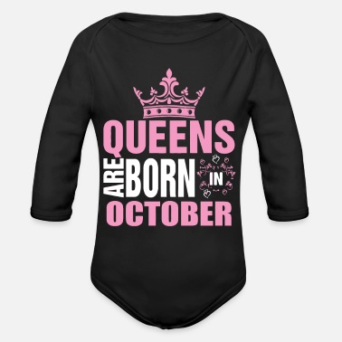 October Born Queens are born in October - Organic Long-Sleeved Baby Bodysuit