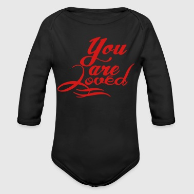 You are loved - Organic Long Sleeve Baby Bodysuit