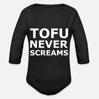 Meat Tofu never screams Vegan, Vegetarian saying - Organic Long-Sleeved Baby Bodysuit