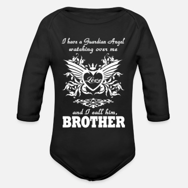Guardian Angel I Have A Guardian Angel Brother T Shirt - Organic Long-Sleeved Baby Bodysuit