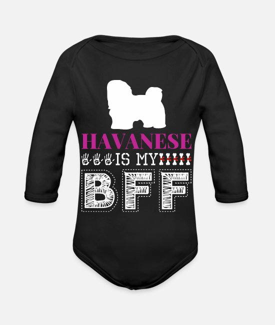 Bff Baby One Pieces - Havanese Is My BFF - Organic Long-Sleeved Baby Bodysuit black