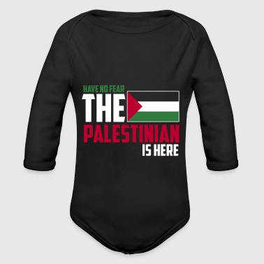 Have no fear the palestinian is here - Organic Long Sleeve Baby Bodysuit