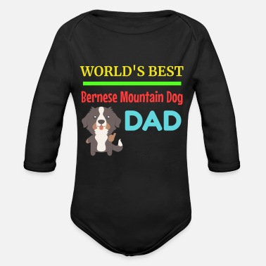 Cute Dog Dad World's Best Bernese Mountain Dog Dad - Organic Long-Sleeved Baby Bodysuit