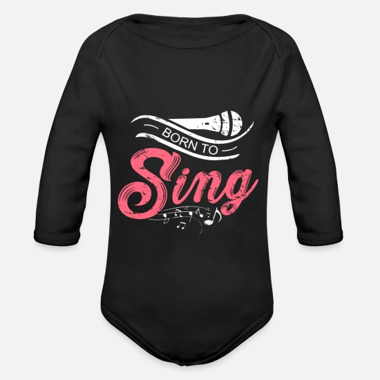 Choir Baby Clothing - Born to Sing beautiful singer gift christmas - Organic Long-Sleeved Baby Bodysuit black