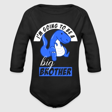 I'm going to be a big brother - Organic Long Sleeve Baby Bodysuit