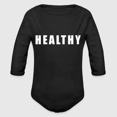 Healthy Healthy - Organic Long Sleeve Baby Bodysuit