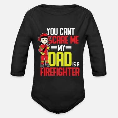 Fire Firefighter dad father work job gift - Organic Long Sleeve Baby Bodysuit